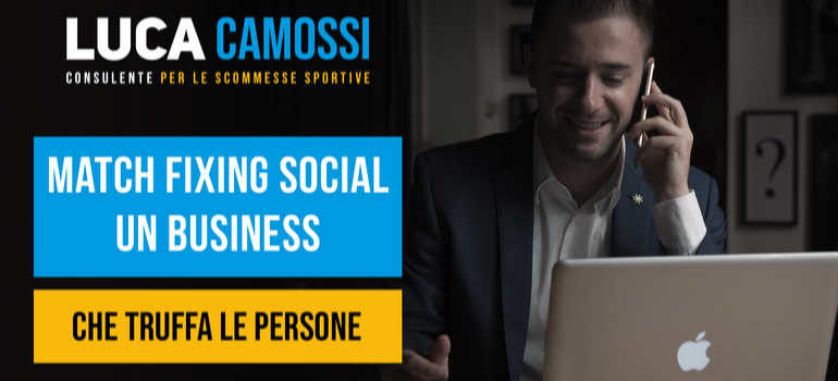 Match fixing social, un business che truffa le persone